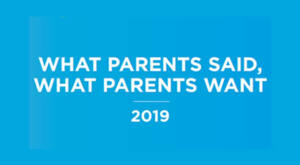 What Parents Want - Report